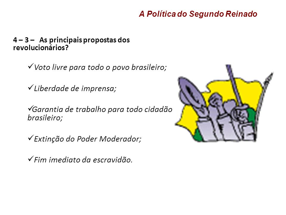 4 – 3 – As principais propostas dos revolucionários.