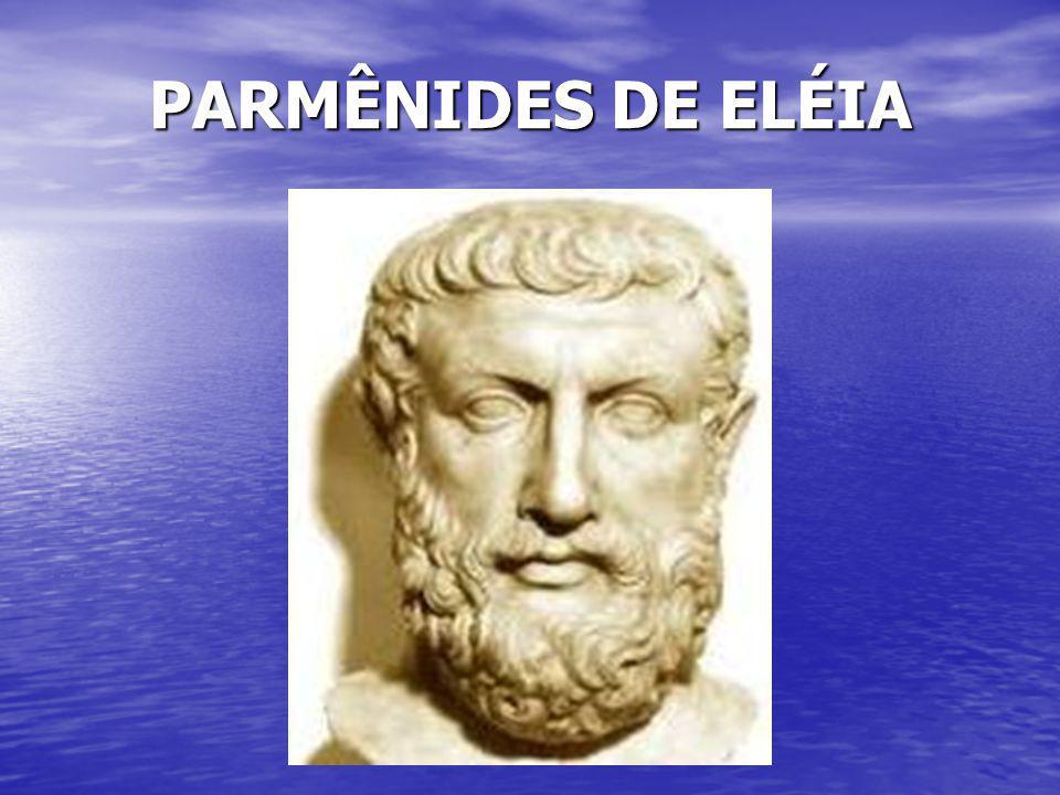 PARMÊNIDES DE ELÉIA