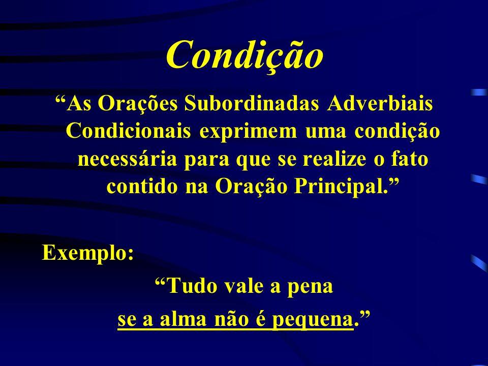 Conseqüência As Orações Subordinadas Adverbiais Consecutivas exprimem um fato que é conseqüência, que é efeito do que se declara na Oração Principal.
