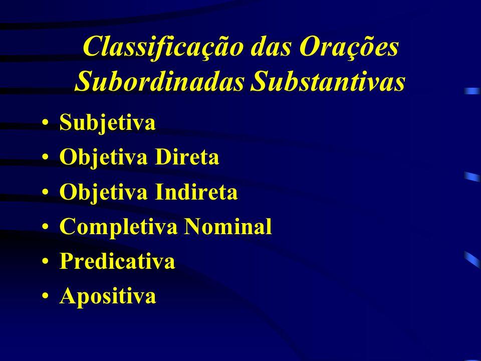 Classificações das Orações Subordinadas Adverbiais Causa Conseqüência Condição Concessão Comparação Conformidade Finalidade Proporção Tempo