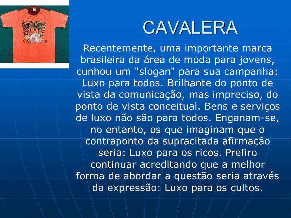 Recentemente, uma importante marca brasileira da área de moda para jovens, cunhou um