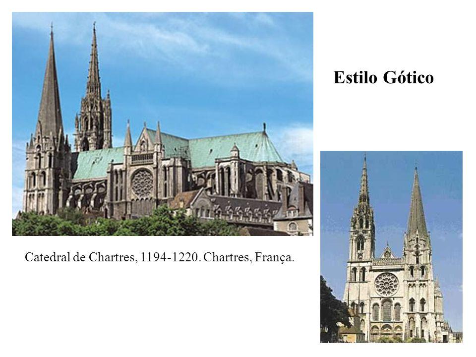Estilo Gótico Catedral de Chartres, 1194-1220. Chartres, França.