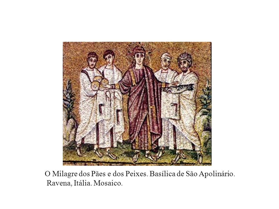 O Milagre dos Pães e dos Peixes. Basílica de São Apolinário. Ravena, Itália. Mosaico.