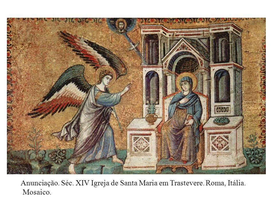 Anunciação. Séc. XIV Igreja de Santa Maria em Trastevere. Roma, Itália. Mosaico.