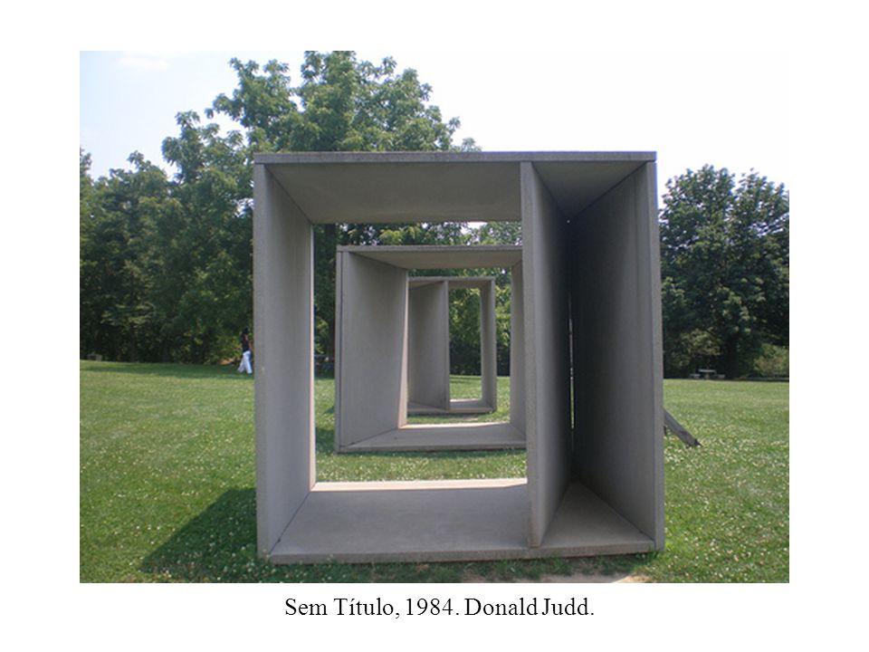 Sem Título, 1984. Donald Judd.
