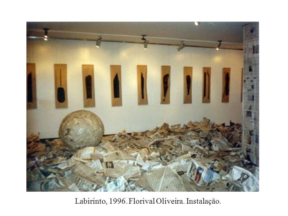 Labirinto, 1996. Florival Oliveira. Instalação.