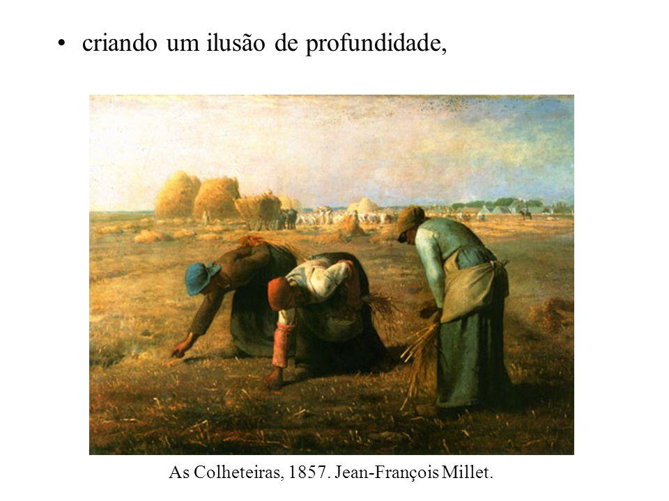 criando um ilusão de profundidade, As Colheteiras, 1857. Jean-François Millet.