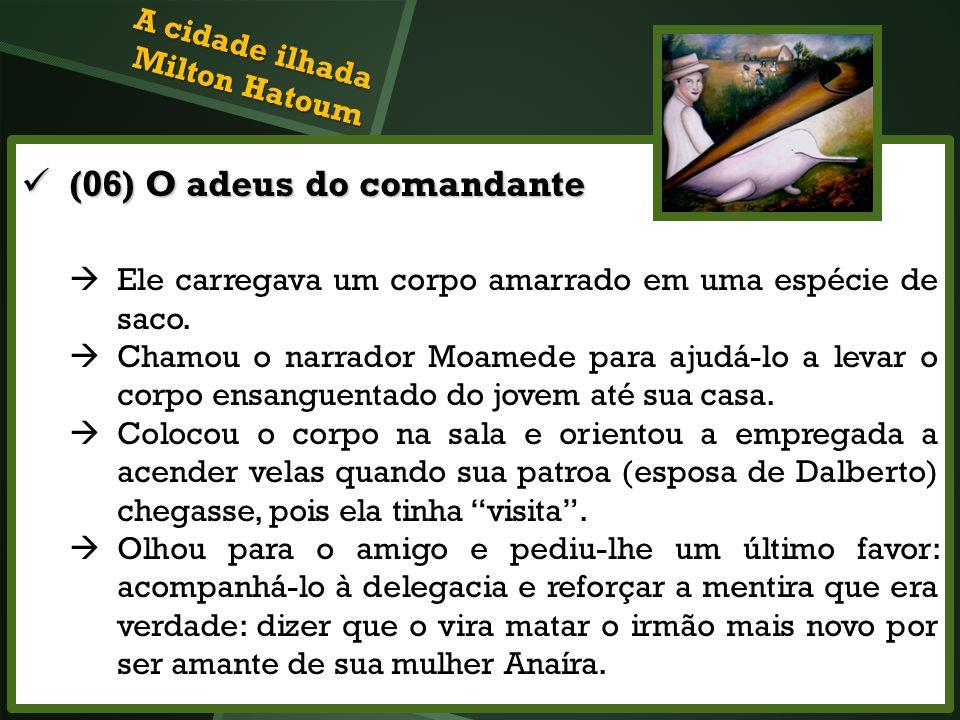 (06) O adeus do comandante (06) O adeus do comandante Ele carregava um corpo amarrado em uma espécie de saco. Chamou o narrador Moamede para ajudá-lo