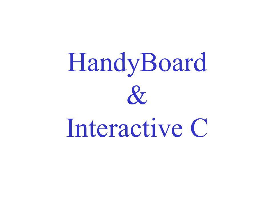 HandyBoard & Interactive C