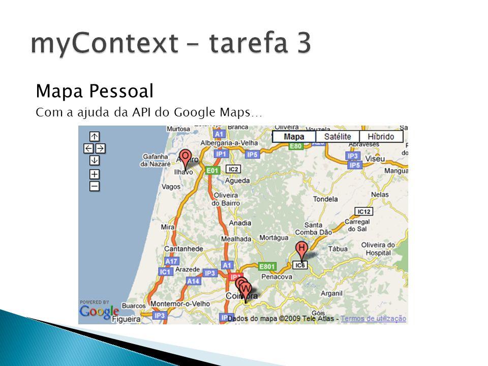 Mapa Pessoal Com a ajuda da API do Google Maps…
