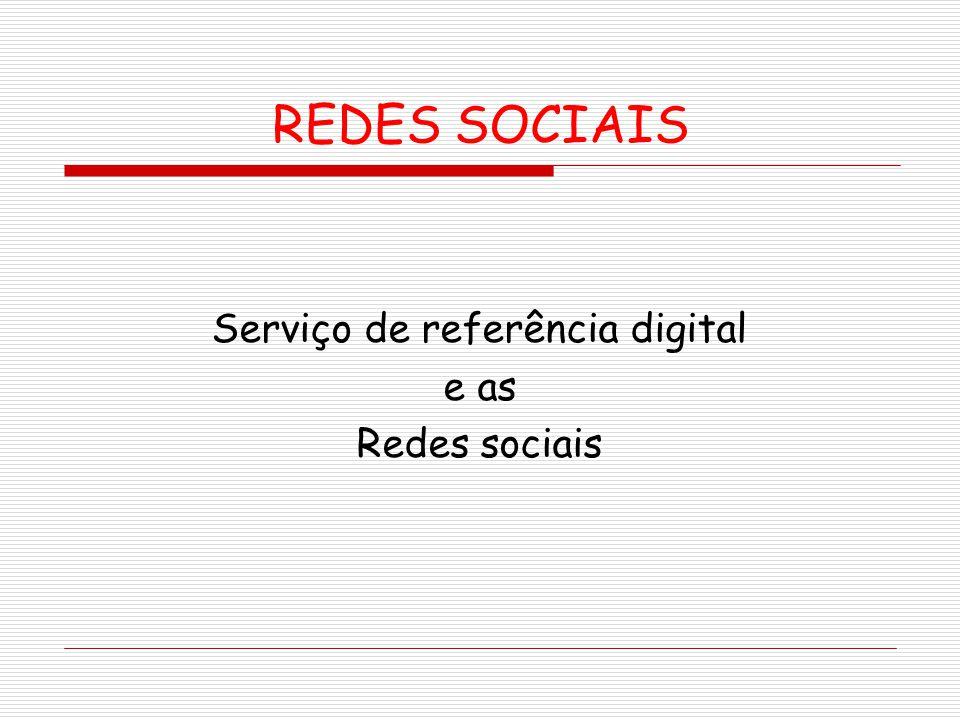Serviço de referência digital e as Redes sociais