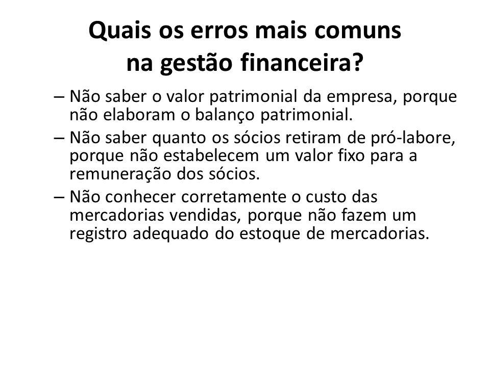 Quais os erros mais comuns na gestão financeira.