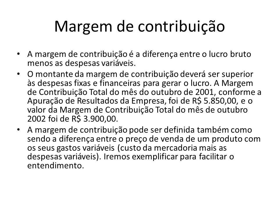 Margem de contribuição A margem de contribuição é a diferença entre o lucro bruto menos as despesas variáveis. O montante da margem de contribuição de