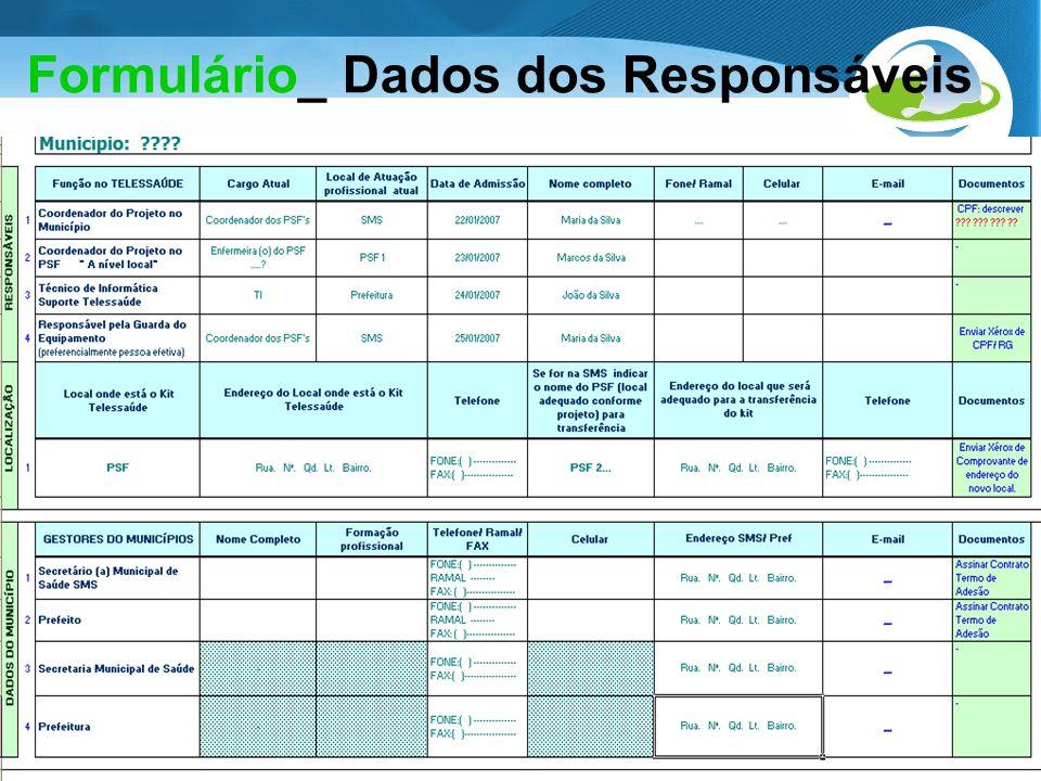 Secretaria de Gestão do Trabalho e da Educação na Saúde Formulário_ Dados dos Responsáveis