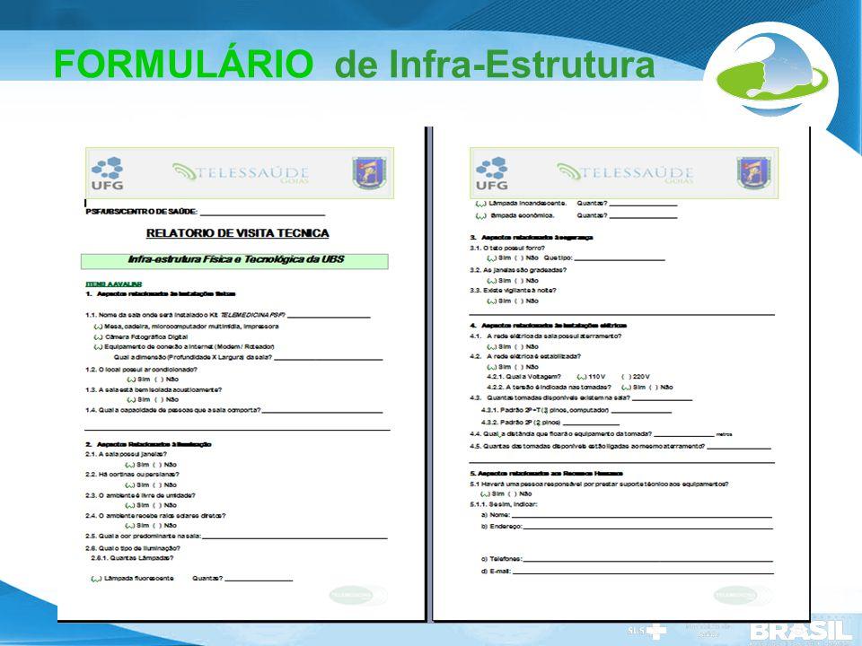 Secretaria de Gestão do Trabalho e da Educação na Saúde FORMULÁRIO de Infra-Estrutura