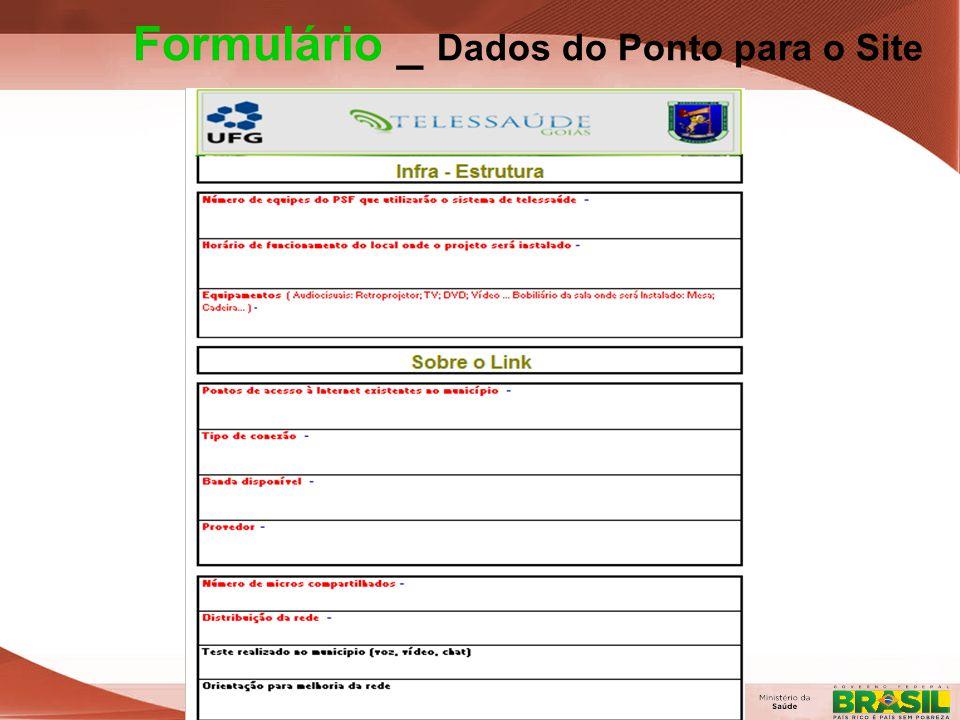 Secretaria de Gestão do Trabalho e da Educação na Saúde Formulário _ Dados do Ponto para o Site