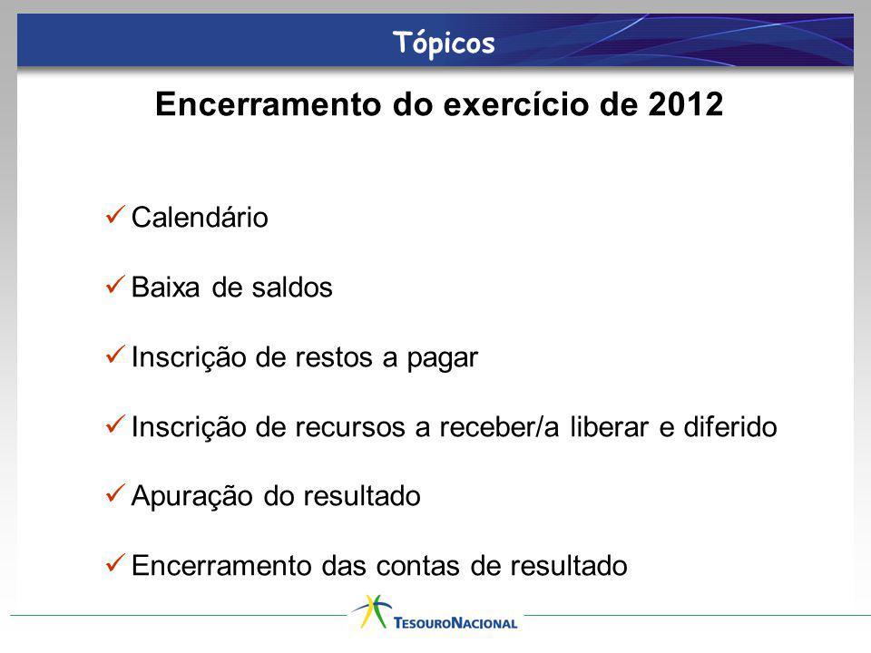 Calendário para o Encerramento do Exercício de 2011