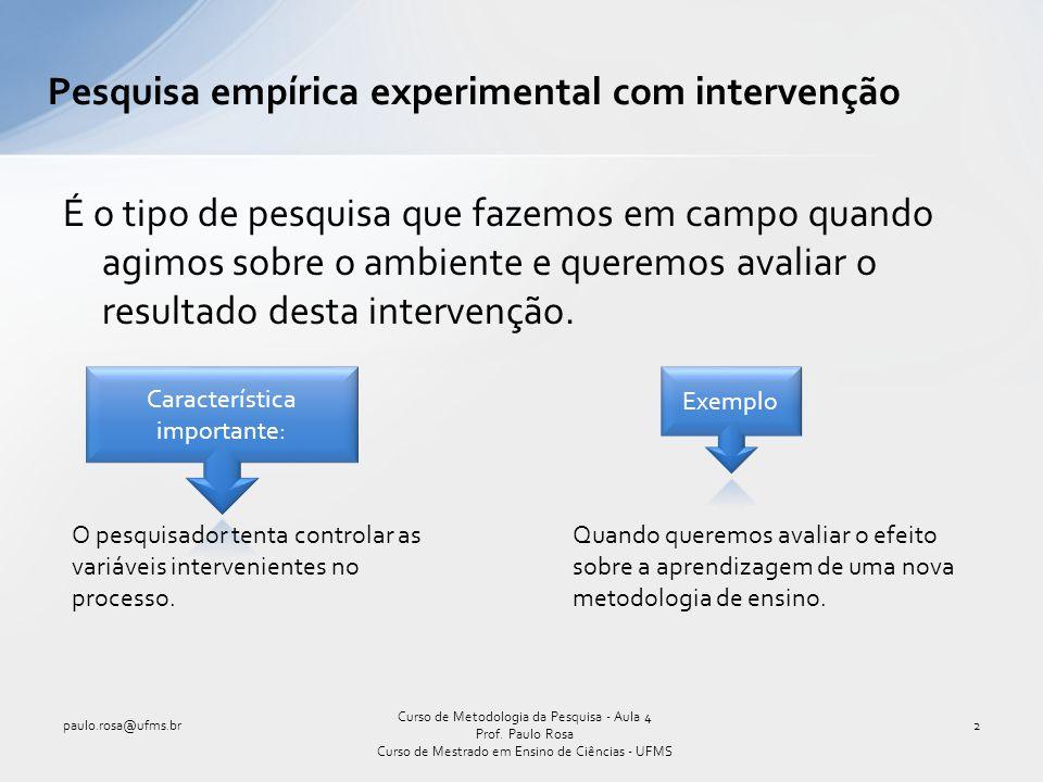 Delineamento de Tipo V Este delineamento controla todos os fatores de validade interna de um experimento, sendo considerado o verdadeiro delineamento experimental.