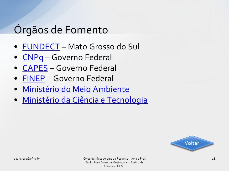 FUNDECT – Mato Grosso do SulFUNDECT CNPq – Governo FederalCNPq CAPES – Governo FederalCAPES FINEP – Governo FederalFINEP Ministério do Meio Ambiente M