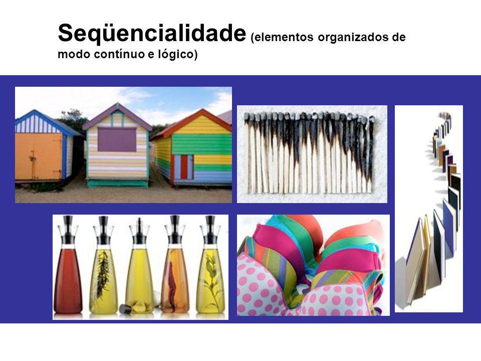 Seqüencialidade (elementos organizados de modo contínuo e lógico)