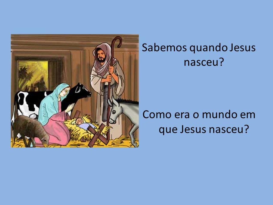 Hoje contamos os anos a partir do nascimento de Jesus.