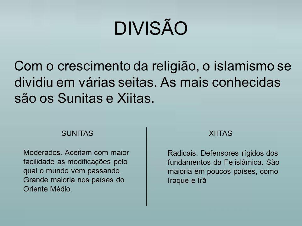 DIVISÃO Com o crescimento da religião, o islamismo se dividiu em várias seitas. As mais conhecidas são os Sunitas e Xiitas. Moderados. Aceitam com mai