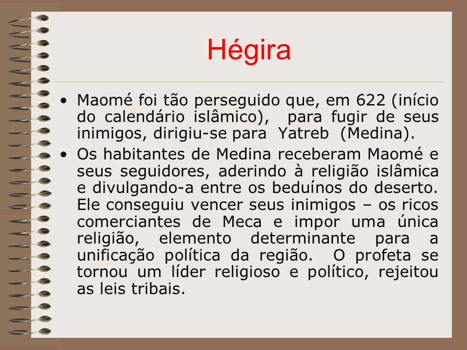 Hégira Maomé foi tão perseguido que, em 622 (início do calendário islâmico), para fugir de seus inimigos, dirigiu-se para Yatreb (Medina). Os habitant