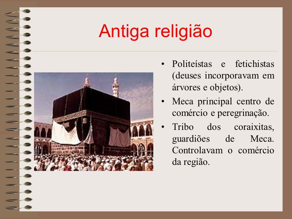 Antiga religião Politeístas e fetichistas (deuses incorporavam em árvores e objetos). Meca principal centro de comércio e peregrinação. Tribo dos cora