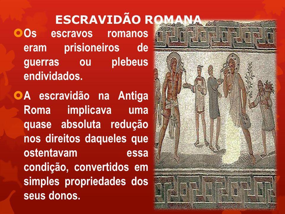 POLÍTICA ROMANA  Os patrícios, cidadãos de República Romana, constituíam a aristocracia romana, a sua nobreza.