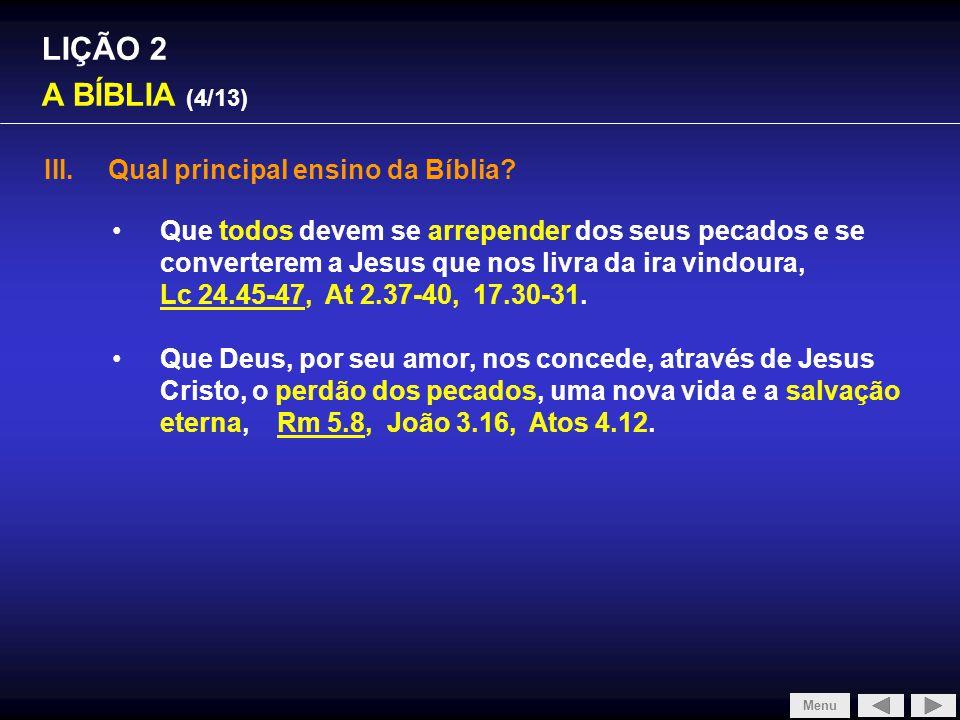 LIÇÃO 2 A BÍBLIA (5/13) IV.Quantos livros a Bíblia contém.