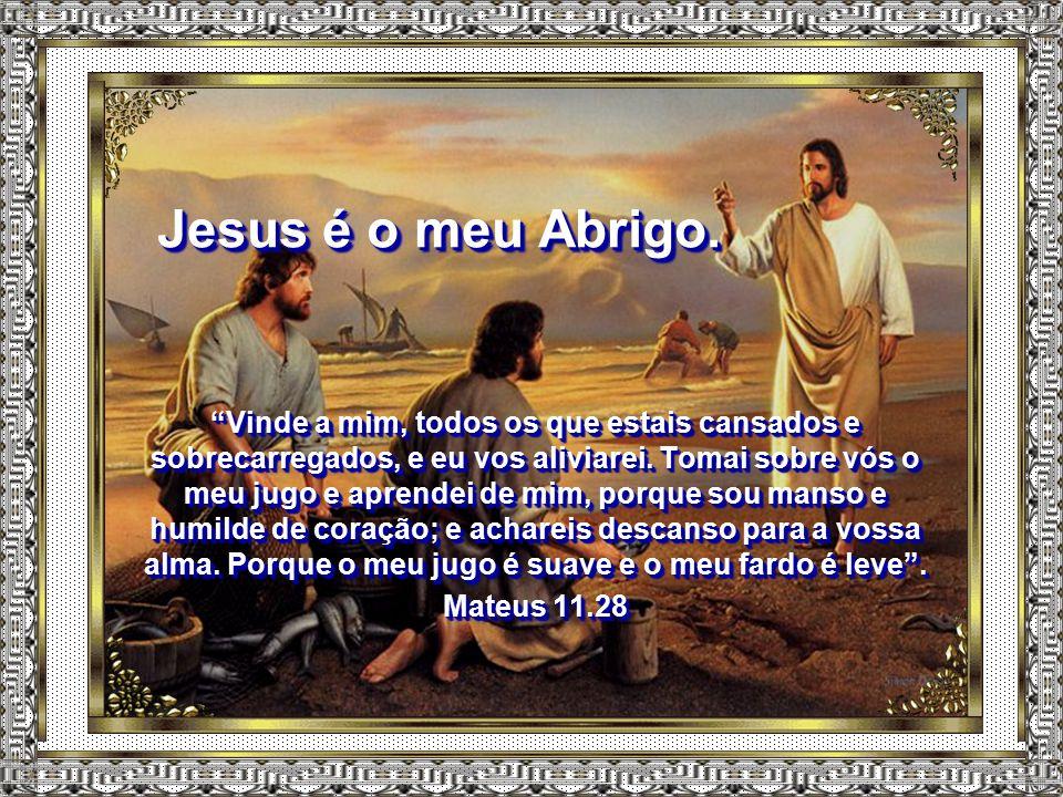 """Jesus é o meu Advogado. """"Filhinhos meus, estas coisas vos escrevo para que não pequeis. Se, todavia, alguém pecar, temos Advogado junto ao Pai, Jesus"""