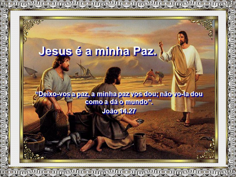 """Jesus é o meu Abrigo. """"Vinde a mim, todos os que estais cansados e sobrecarregados, e eu vos aliviarei. Tomai sobre vós o meu jugo e aprendei de mim,"""