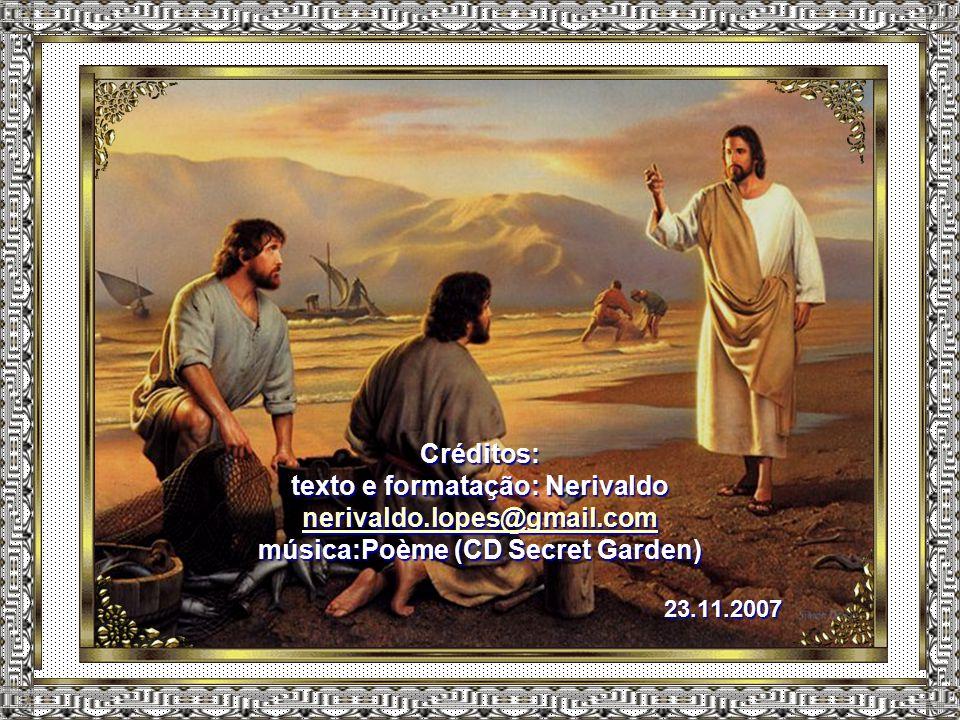 """Jesus é tudo para mim. """"Eu sou a videira, vós, os ramos. Quem permanece em mim, e eu, nele, esse dará muito fruto; porque sem mim nada podeis fazer""""."""