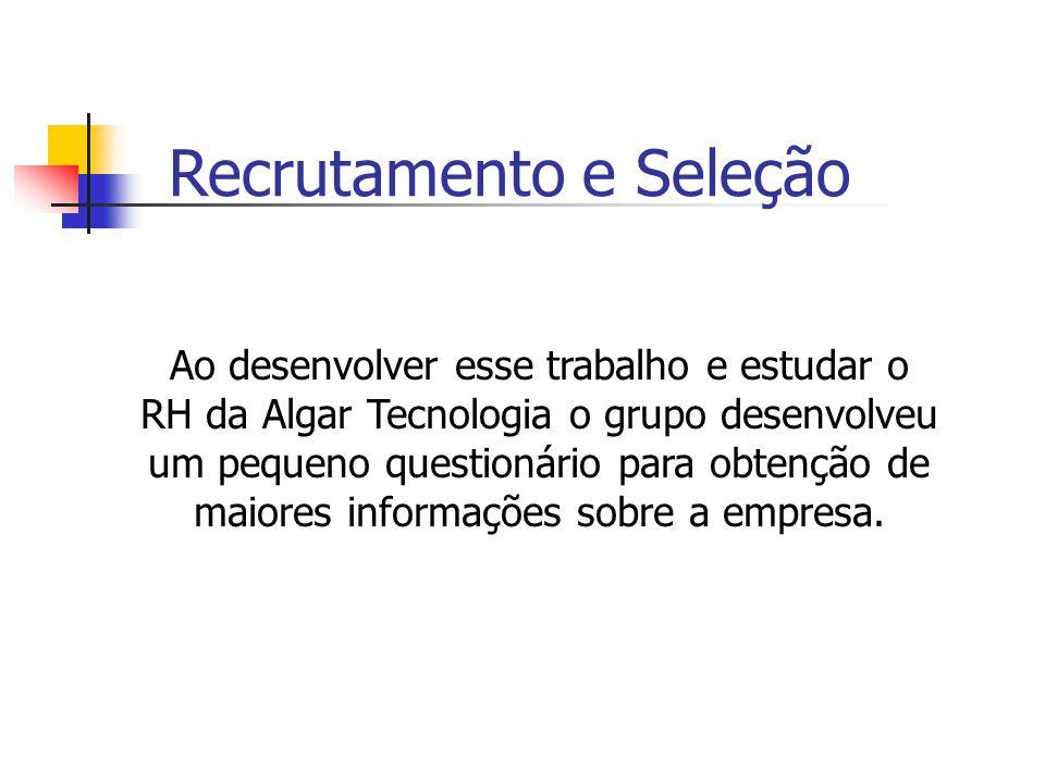 Recrutamento e Seleção Seleção Prova de conhecimentos A prova é aplicada para todos candidatos e o conteúdo varia de acordo com o setor.
