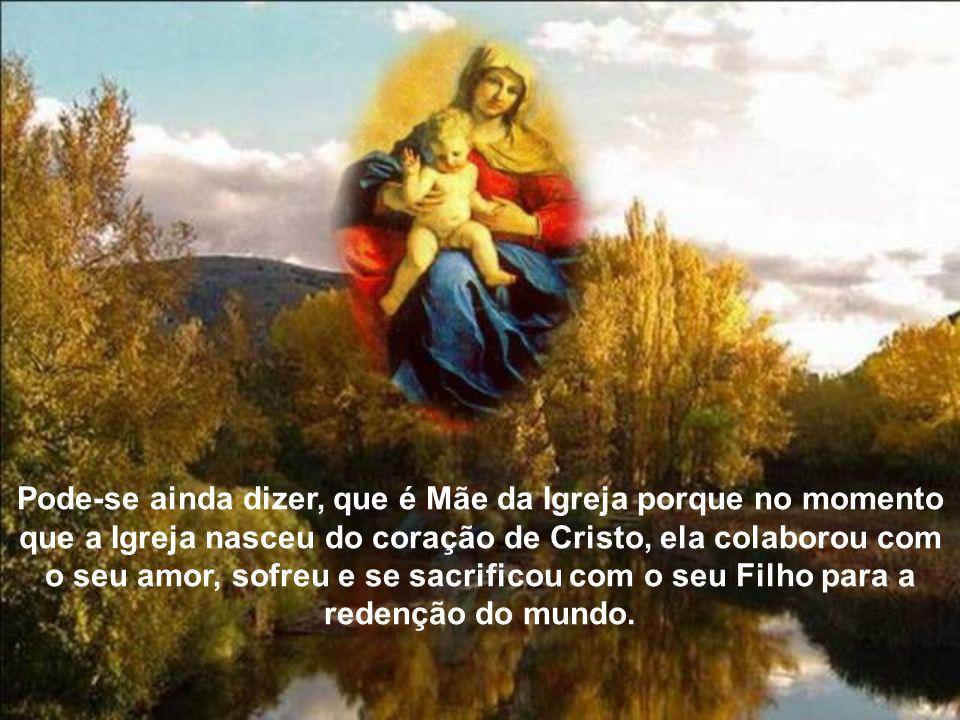 A Igreja, instruída pelo Espírito Santo venera Maria, a Mãe muito amada, e foi nesta fé que através de Paulo VI, proclamou-se Maria, a Mãe da Igreja.