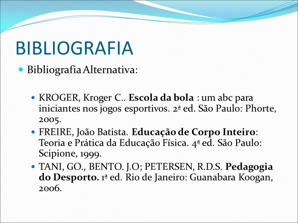 BIBLIOGRAFIA Bibliografia Alternativa: KROGER, Kroger C..