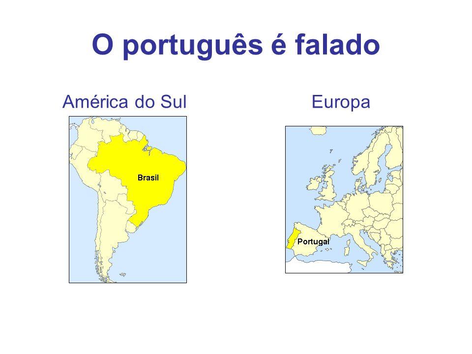 O português é falado América do SulEuropa