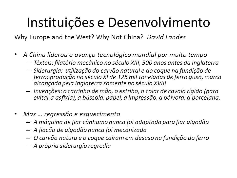 Instituições e Desenvolvimento Why Europe and the West.