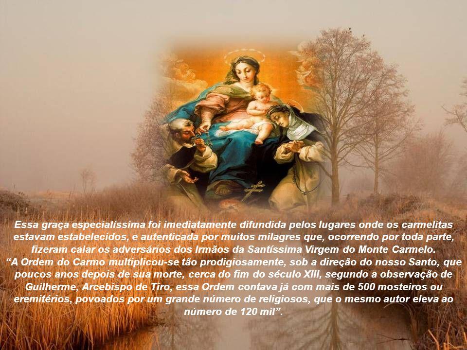 Na manhã do dia 16 de julho de 1251, suplicava com maior empenho à Mãe do Carmelo sua proteção, recitando a bela oração por ele composta, Flos Carmeli.