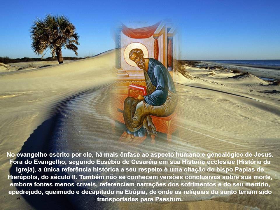 Mateus seguiu, então, para a Etiópia, onde mais uma vez foi perseguido por feiticeiros que se opunham à evangelização. Porém o príncipe herdeiro morre