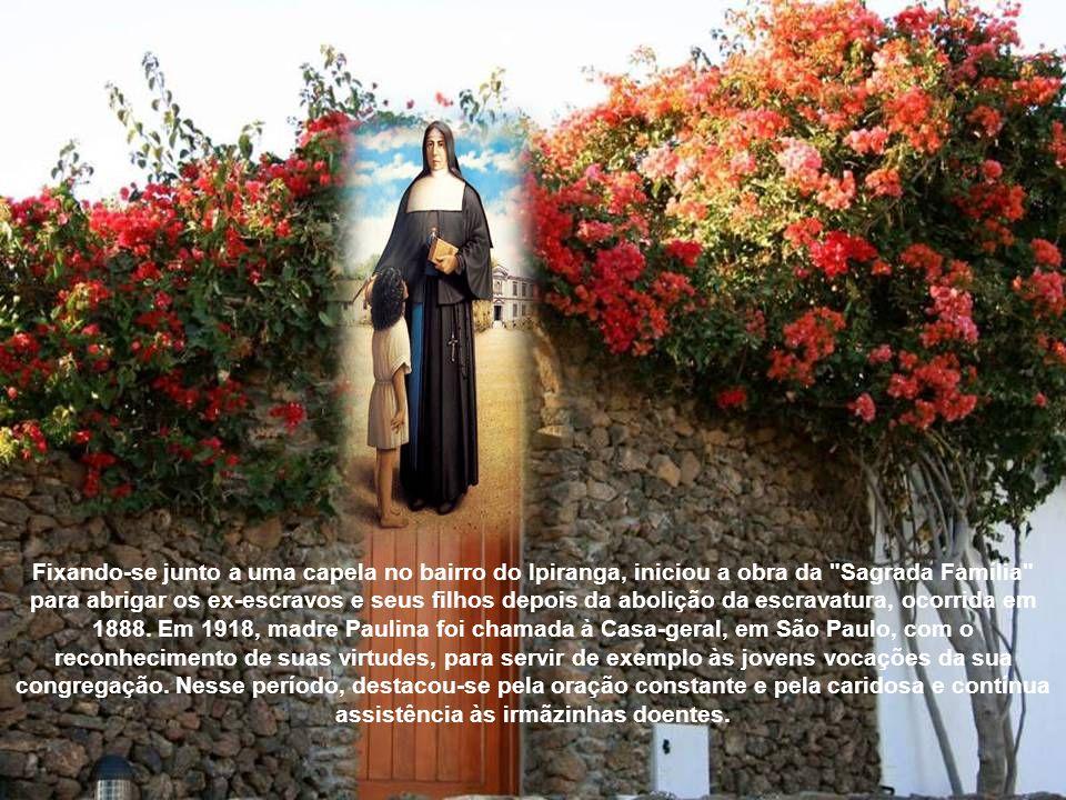 A santidade e a vida apostólica de madre Paulina e de suas irmãzinhas atraíram muitas vocações, apesar da pobreza e das dificuldades em que viviam.