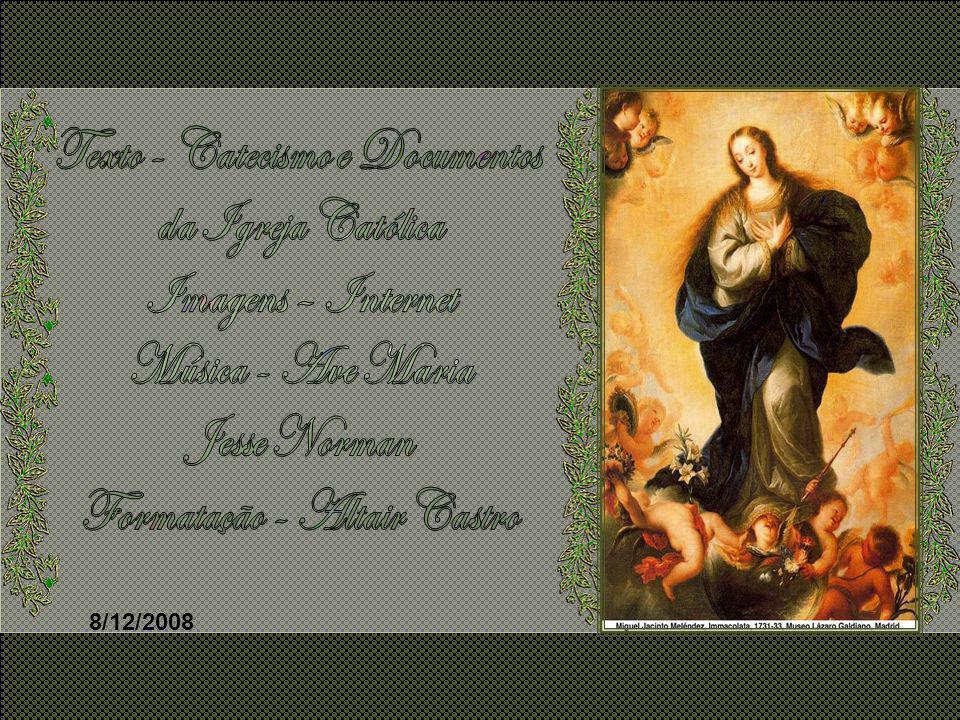 4º- A Imaculada Conceição O Dogma da Imaculada Conceição estabelece que Maria foi concebida sem mancha de pecado original. O dogma foi proclamado pelo
