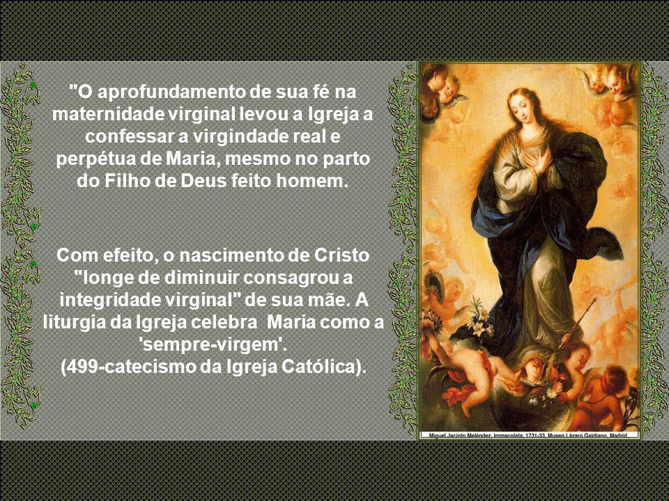 2°- A Perpétua Virgindade O Dogma da Perpétua Virgindade se refere a que Maria foi Virgem antes, durante e perpetuamente depois do parto.