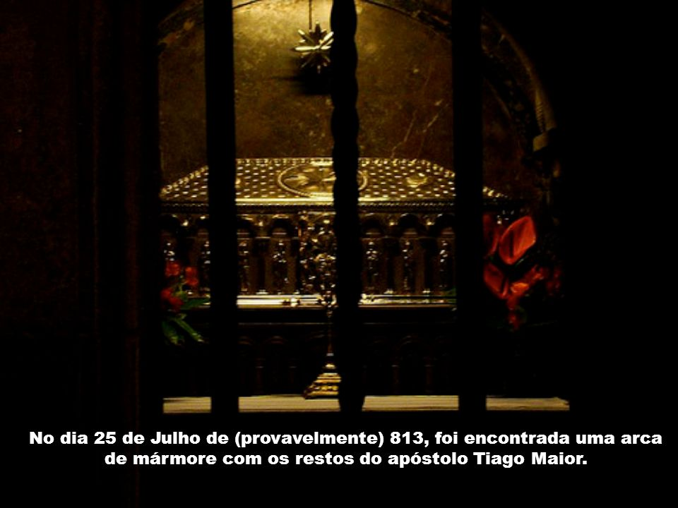O corpo do Apóstolo foi sepultado secretamente num bosque chamado Libredón.