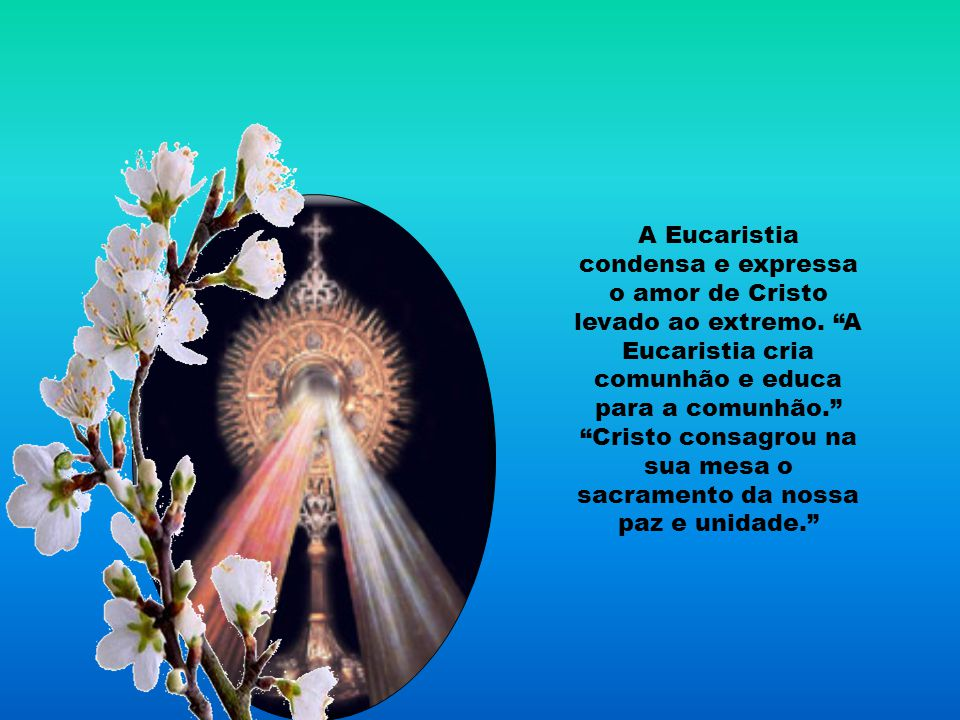 Na fração do pão, é evocada a Eucaristia. A instituição da Eucaristia antecipava, sacramentalmente, os acontecimentos que teriam lugar pouco depois, a