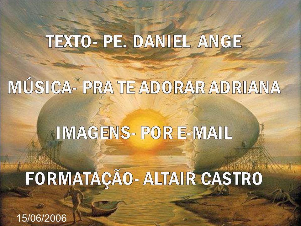ROMA, 24 de março de 2005 - Aqui estão passagens selecionadas da meditação de um Monge francês, Padre Daniel Ange, feita junto a jovens assistentes na