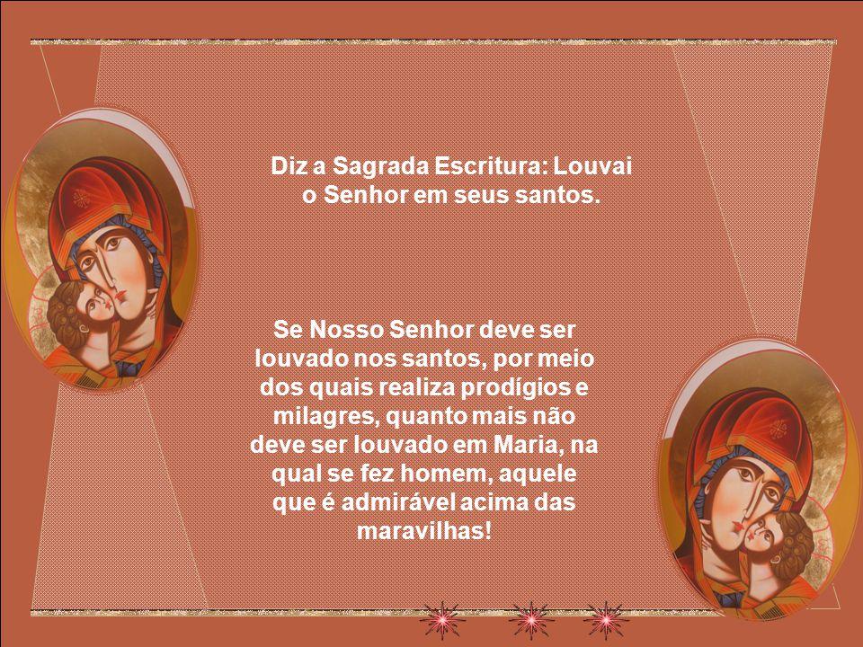 Sendo Mãe de Cristo, ela é, portanto, mãe de nossa sabedoria, de nossa justiça, de nossa santificação, de nossa libertação.
