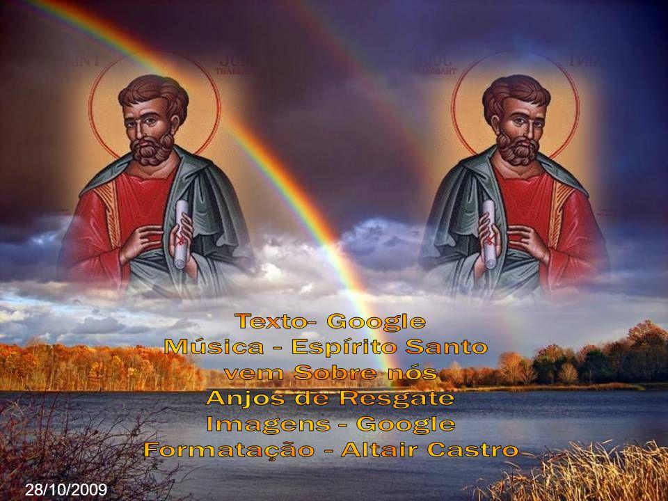 São Judas morreu mártir, provavelmente no dia 28 de outubro de 70.