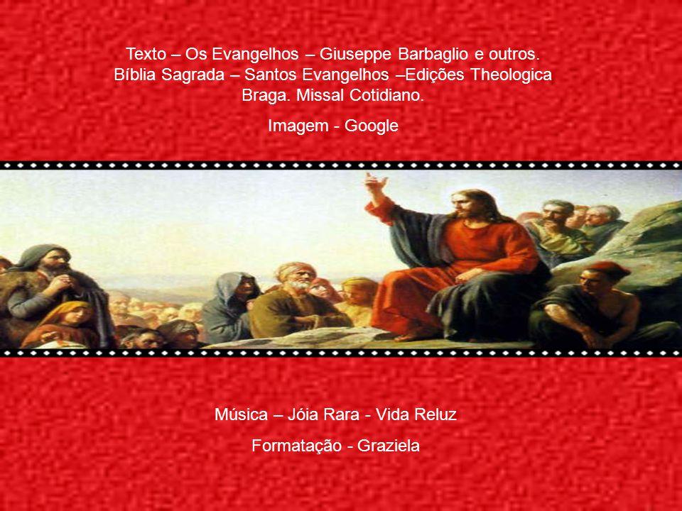 Texto – Os Evangelhos – Giuseppe Barbaglio e outros.
