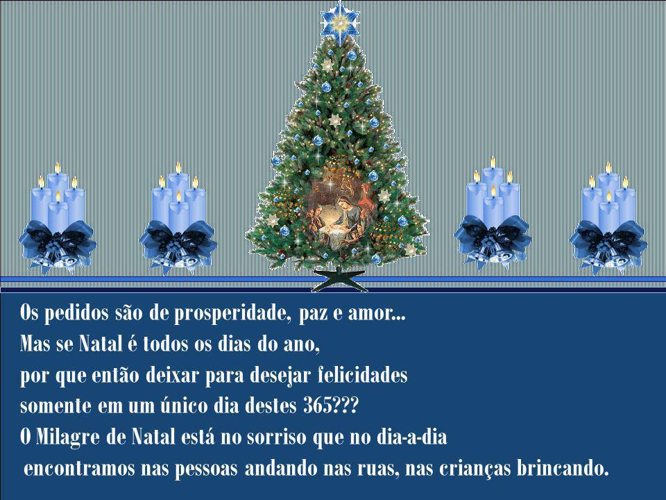 O Milagre do Natal está no nascimento de nosso Salvador Jesus Cristo, Ele com toda certeza não deseja um único instante de paz, mas deseja que todos t